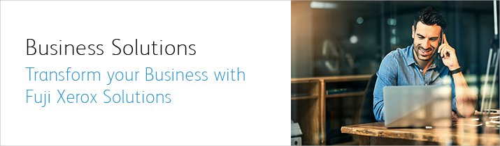 Transform your Business with FujiXerox Solutions