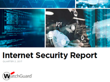WatchGuard's Internet Security Report